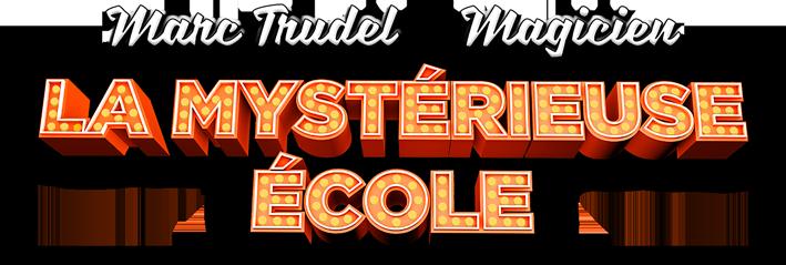 La Mystérieuse école